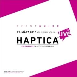 Ausführliche Informationen rund um die HAPTICA® live '15 bietet der neu erschienene Eventguide.
