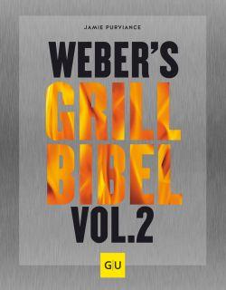 webers grillbibel - Good Life Books vertreibt Gräfe und Unze